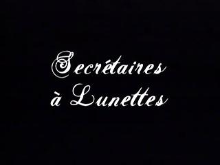 Secretaires A Lunettes (Secretaries in Glasses)