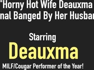 Wild steamy wifey Deauxma Is anal invasion boned By Her hubby!